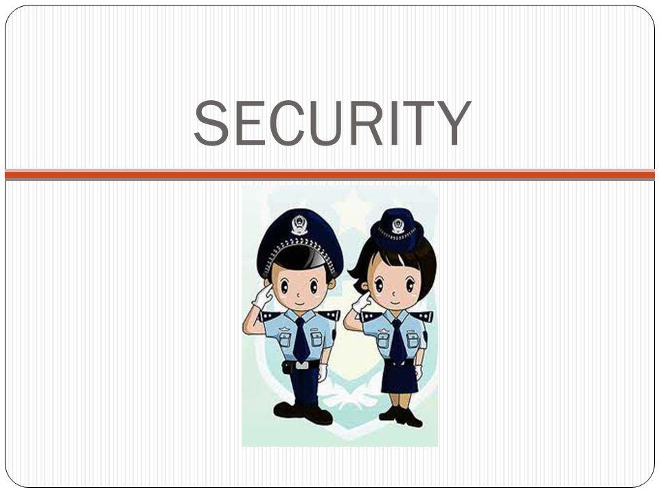 Tugas Security  Menjaga Keamanan  Informasi awal  Menjaga Ketertiban(antrian, dll)