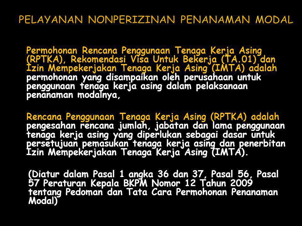 Permohonan Rencana Penggunaan Tenaga Kerja Asing (RPTKA), Rekomendasi Visa Untuk Bekerja (TA.01) dan Izin Mempekerjakan Tenaga Kerja Asing (IMTA) adal