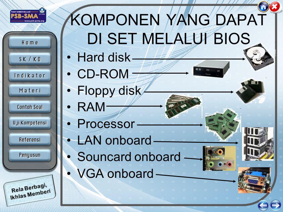 Hard Disk dan CD-ROM Untuk komponen hard disk, dalam BIOS hanya mangatur aktif tidaknya sebuah hard disk, dan juga menentukan berapa besar kapasitas sebuah hard disk baiks secara manual maupun otomastis.