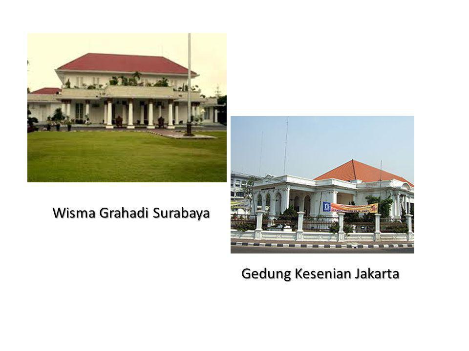 Wisma Grahadi Surabaya Gedung Kesenian Jakarta