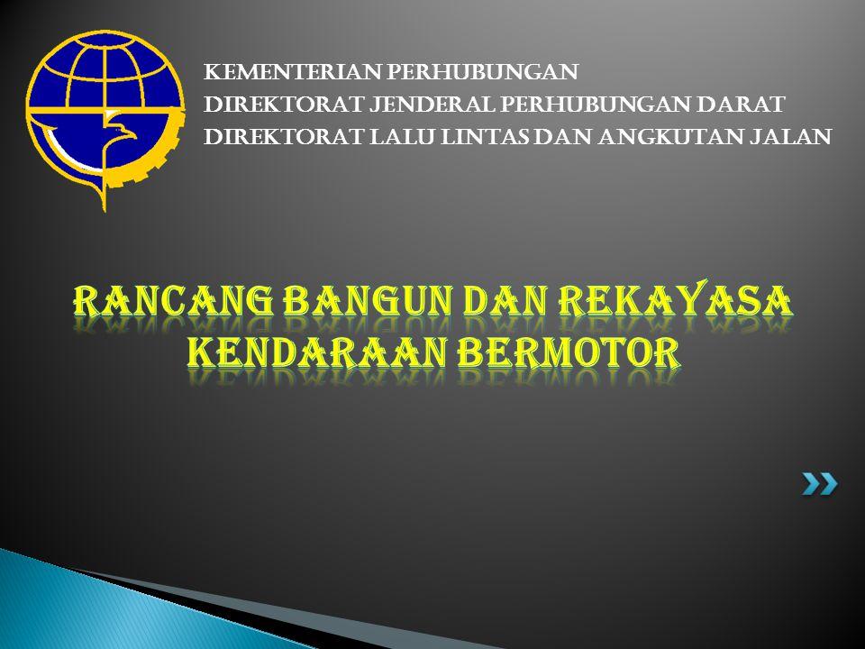 Modifikasi Kendaraan Bermotor hanya dapat dilakukan setelah mendapat rekomendasi dari agen tunggal pemegang merek PP 55 Tahun 2012 Pasal 132