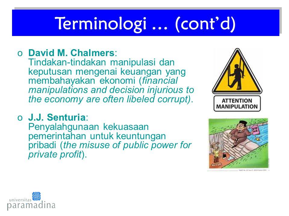 oDavid M. Chalmers: Tindakan-tindakan manipulasi dan keputusan mengenai keuangan yang membahayakan ekonomi (financial manipulations and decision injur