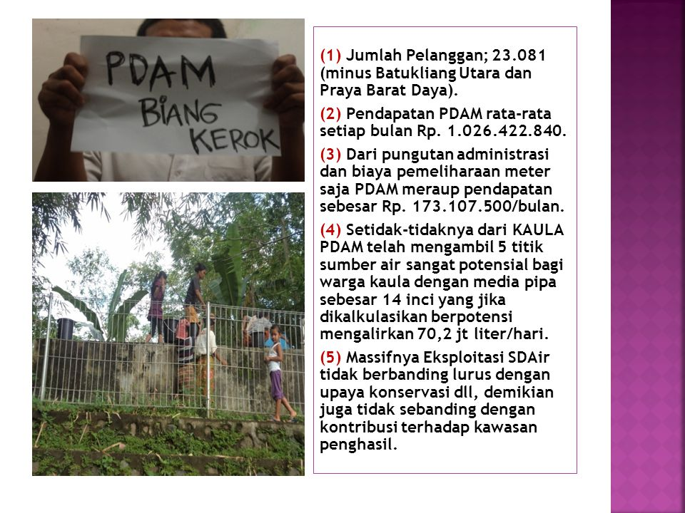 Maraknya pembangunan di lombok Tengah bagian selatan pasca beroperasinya Lombok International Airport (BIL) dan ditetapkannya kawasan mandalika resort sebagai KSN plus ditetapkannya NTB sebagai pintu masuk koridor 5 MPga 3EI telah mengorbankan KAULA.