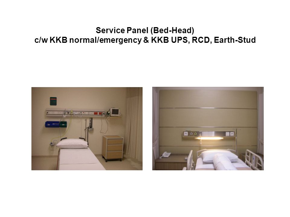 Service Panel (Bed-Head) c/w KKB normal/emergency & KKB UPS, RCD, Earth-Stud