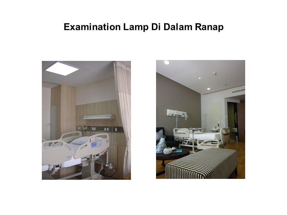 Examination Lamp Di Dalam Ranap