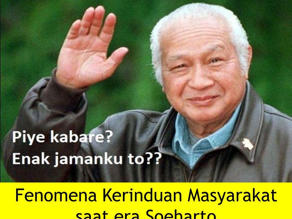 Fenomena Kerinduan Masyarakat saat era Soeharto