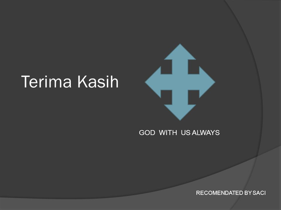 Terima Kasih GOD WITH US ALWAYS RECOMENDATED BY SACI