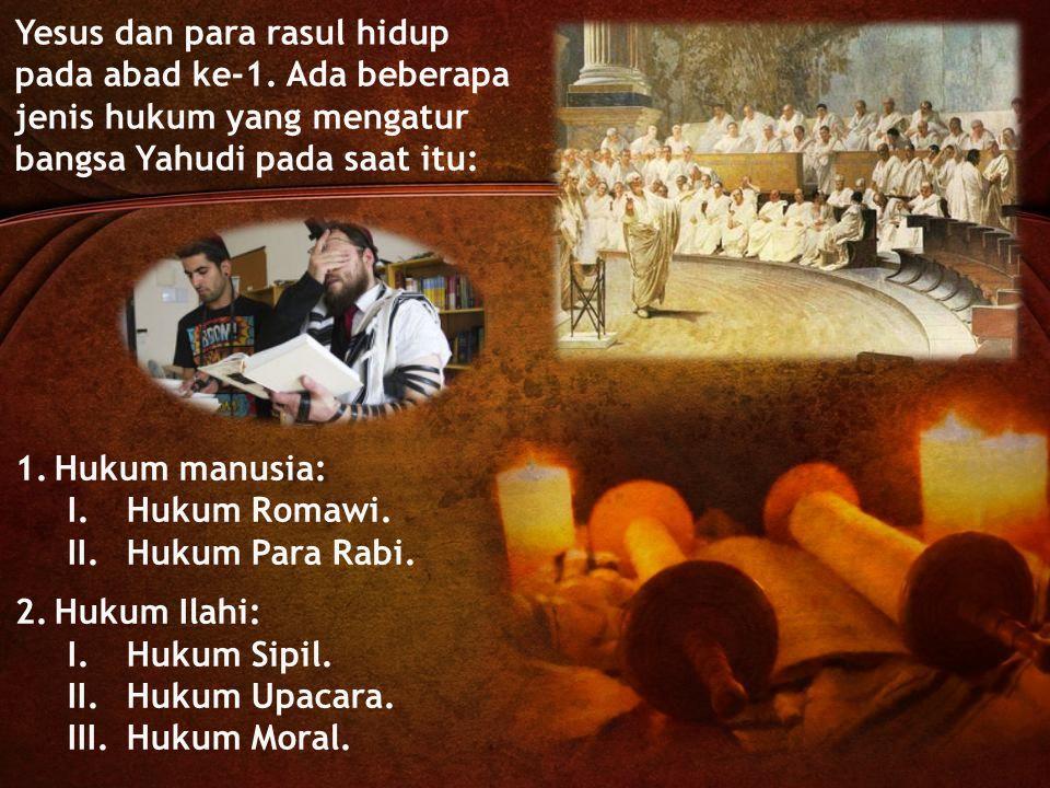 Yesus dan para rasul hidup pada abad ke-1.
