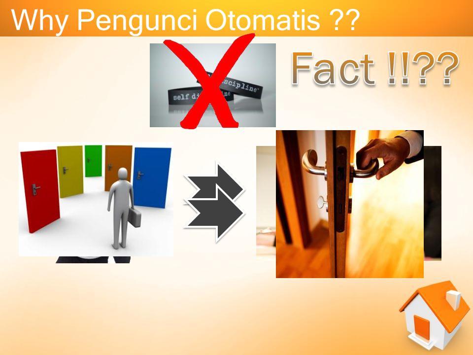 Why Pengunci Otomatis ??