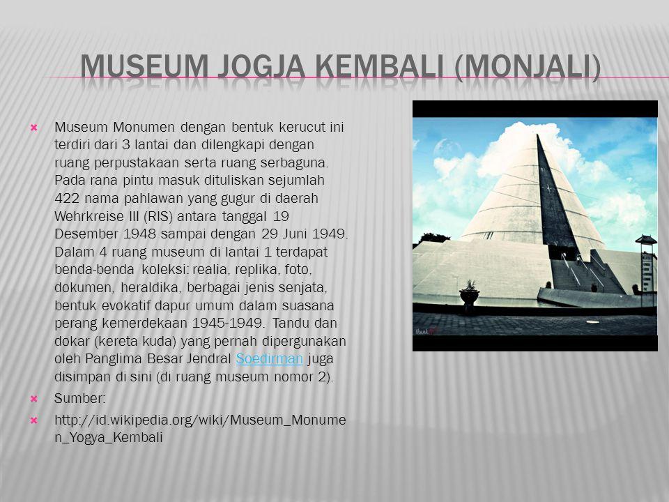 Museum Monumen dengan bentuk kerucut ini terdiri dari 3 lantai dan dilengkapi dengan ruang perpustakaan serta ruang serbaguna.