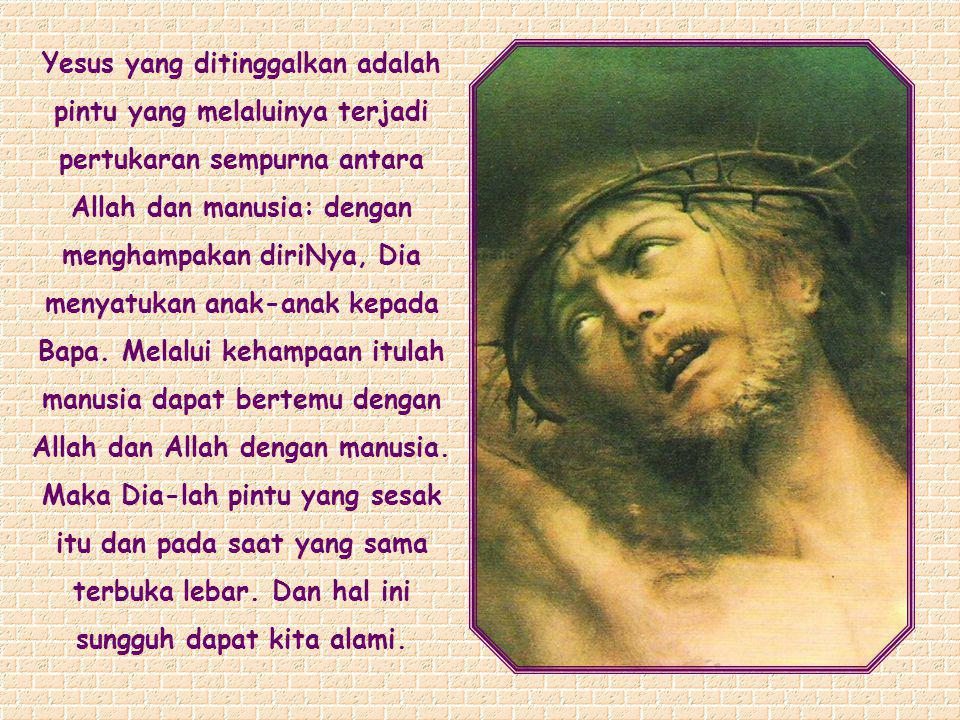 Pada saat manakah Yesus menjadi pintu yang terbuka lebar menuju kepada Tritunggal Mahakudus.