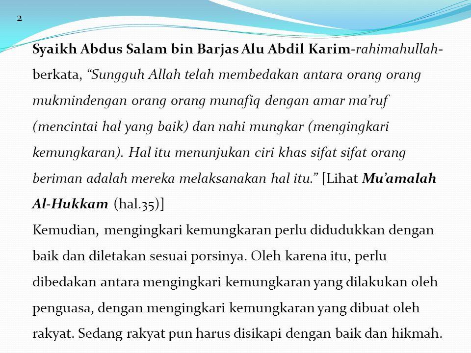 "2 Syaikh Abdus Salam bin Barjas Alu Abdil Karim-rahimahullah- berkata, ""Sungguh Allah telah membedakan antara orang orang mukmindengan orang orang mun"