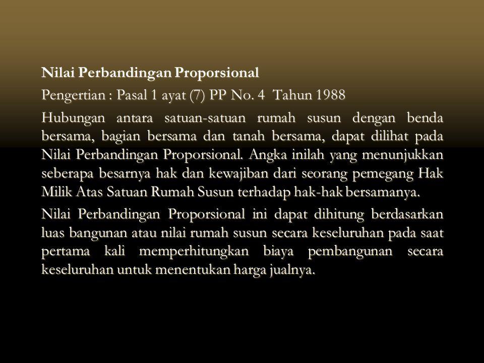 Nilai Perbandingan Proporsional Pengertian : Pasal 1 ayat (7) PP No.