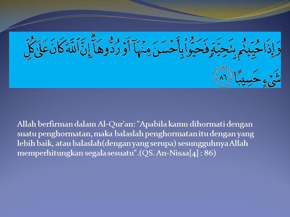 Allah berfirman dalam Al-Qur'an: