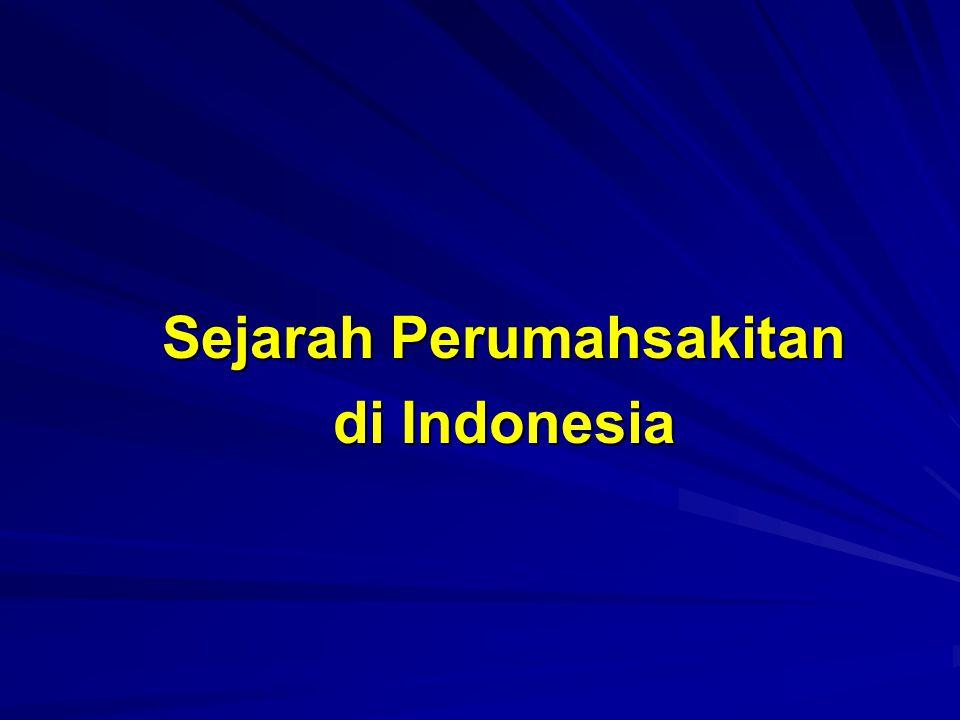 Sejarah Perumahsakitan di Indonesia