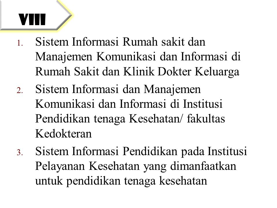 1. Sistem Informasi Rumah sakit dan Manajemen Komunikasi dan Informasi di Rumah Sakit dan Klinik Dokter Keluarga 2. Sistem Informasi dan Manajemen Kom