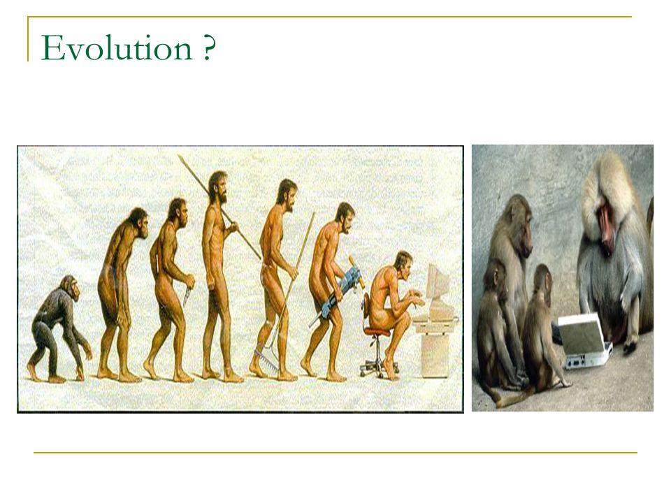 Evolution ?