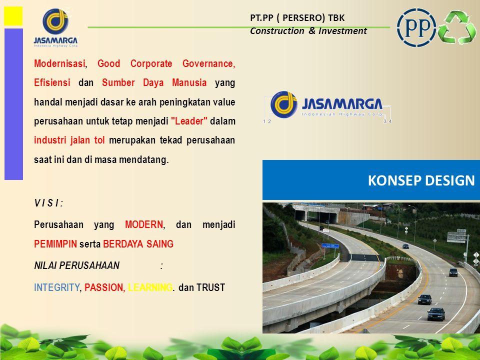 PT.PP ( PERSERO) TBK Construction & Investment BENTUK : 1.Logo ditampilkan dalam bentuk rounded/bola dengan efek 3D dan image yang ingin dicapai lebih modern, simple, efsien dan efektif, berorientasi pada teknologi baru dan menjawab tantangan persaingan industri global 2.Bentuk dasar logo baru Jasa Marga diambil dari Icon logo lama Jasa Marga yang sudah sangat dikenal yang berbentuk Huruf J dan juga merupakan simbol simpang susun Jalan Tol, diolah dan ditampilkan menjadi lebih modern dan elegan 3.Indonesian Highway Corp adalah kependekan dari Indonesian Highway Corporatama, sesuai dengan Anggaran Dasar perusahaan 4.Nama Perusahaan ditulis dengan font yang memiliki sudut dan kelengkungan yang feksibel, mencerminkan perusahaan yang selalu beradaptasi dengan perkembangan zaman.