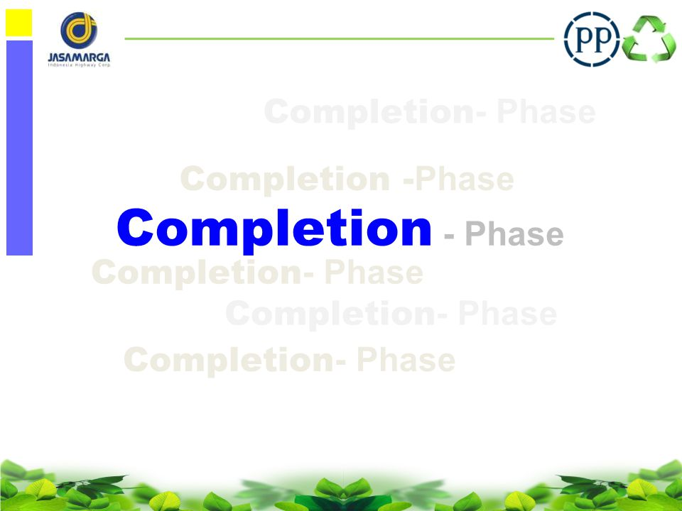Completion - Phase