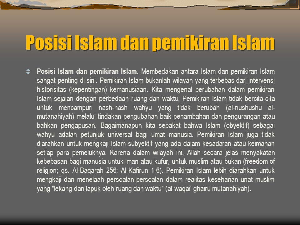 Posisi Islam dan pemikiran Islam  Posisi Islam dan pemikiran Islam.