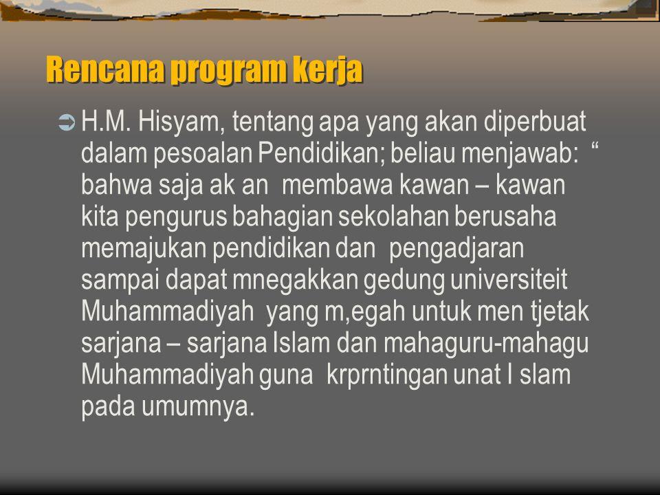 Rencana program kerja  H.M.