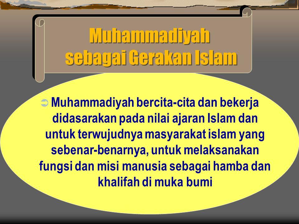 MUHAMMADIYAH SEBAGAI GERAKAN TAJDID TAJDID : PEMURNIAN AJARAN ISLAM PENGEMBANGAN PEMIKIRAN ISLAM ( DINAMISASI )