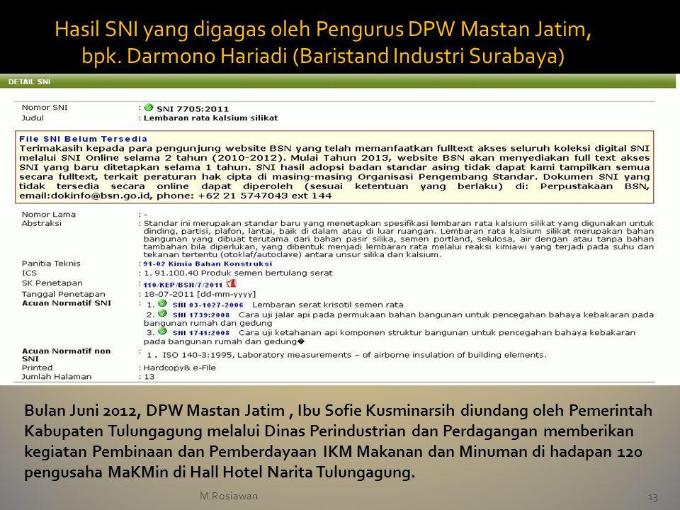 M.Rosiawan13 Hasil SNI yang digagas oleh Pengurus DPW Mastan Jatim, bpk. Darmono Hariadi (Baristand Industri Surabaya) Bulan Juni 2012, DPW Mastan Jat