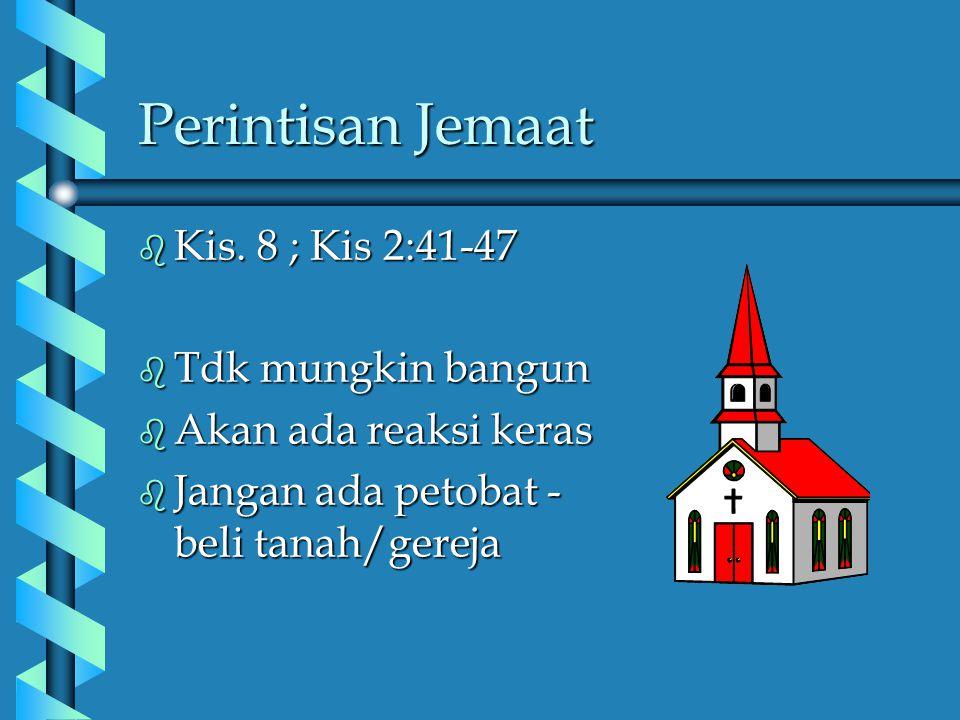Disebut Paguyuban CJ b Minimum 5 org b Telah mengaku percaya & dibaptis b Bertemu secara berkala b Dilakukan secara kontekstual