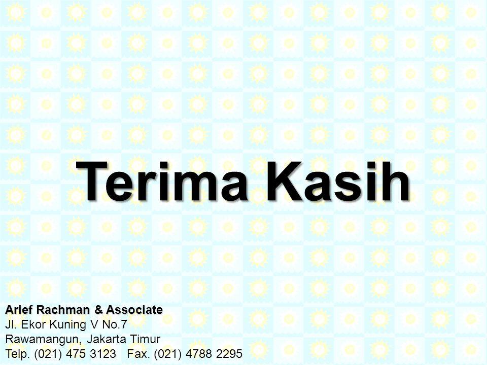 Arief Rachman & Associate Jl. Ekor Kuning V No.7 Rawamangun, Jakarta Timur Telp. (021) 475 3123 Fax. (021) 4788 2295 Terima Kasih