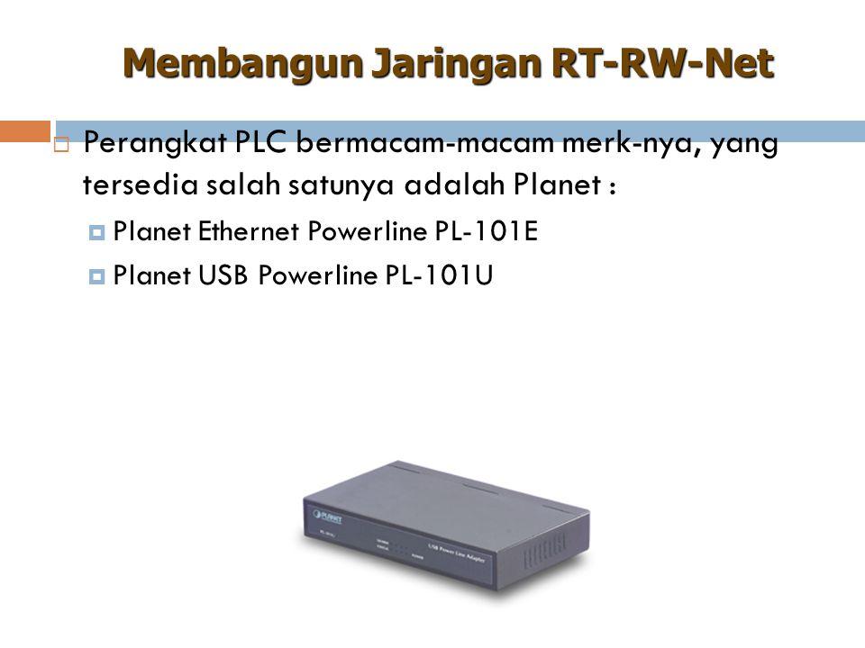  Perangkat PLC bermacam-macam merk-nya, yang tersedia salah satunya adalah Planet :  Planet Ethernet Powerline PL-101E  Planet USB Powerline PL-101