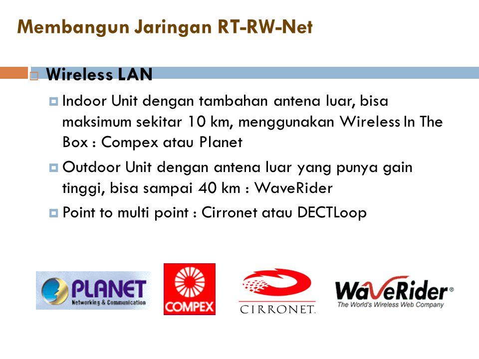 Membangun Jaringan RT-RW-Net  Wireless LAN  Indoor Unit dengan tambahan antena luar, bisa maksimum sekitar 10 km, menggunakan Wireless In The Box :