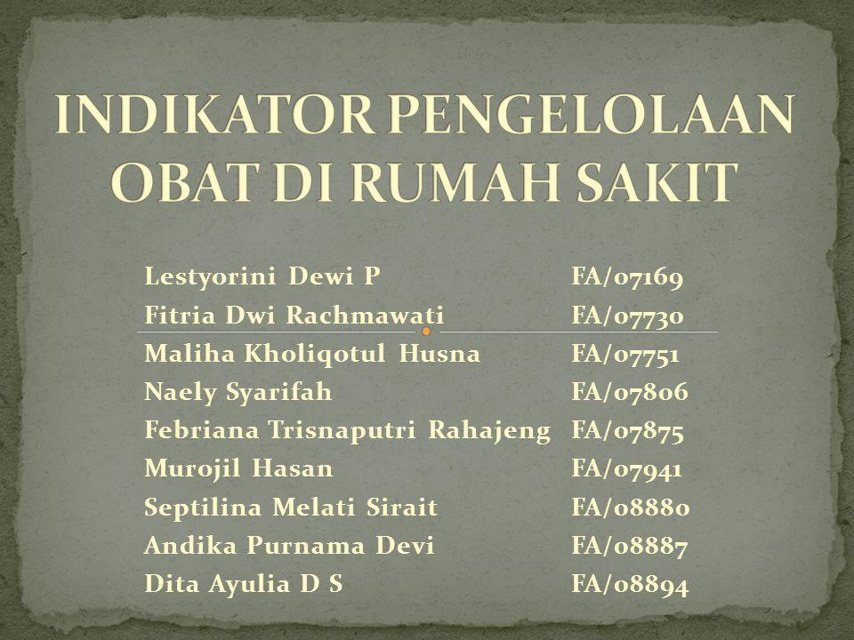 Lestyorini Dewi PFA/07169 Fitria Dwi RachmawatiFA/07730 Maliha Kholiqotul HusnaFA/07751 Naely SyarifahFA/07806 Febriana Trisnaputri RahajengFA/07875 M