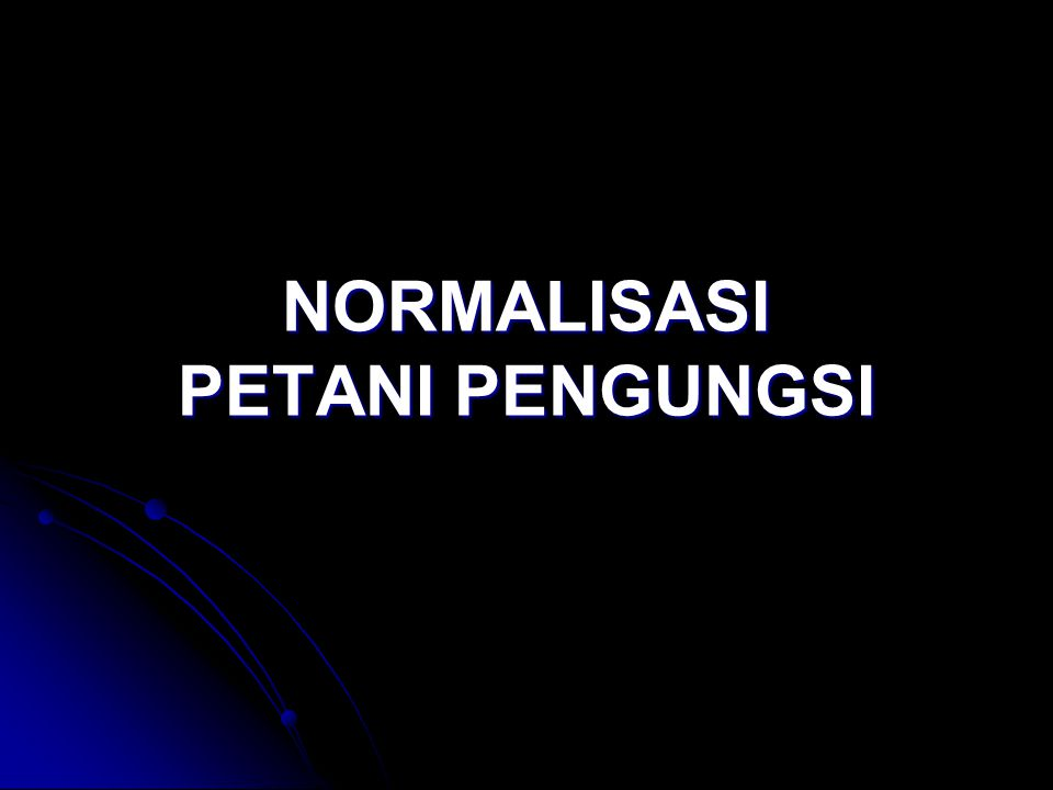 NORMALISASI PETANI PENGUNGSI