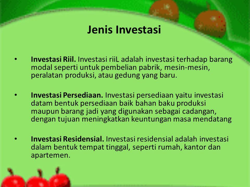 Jenis Investasi • Investasi Riil.