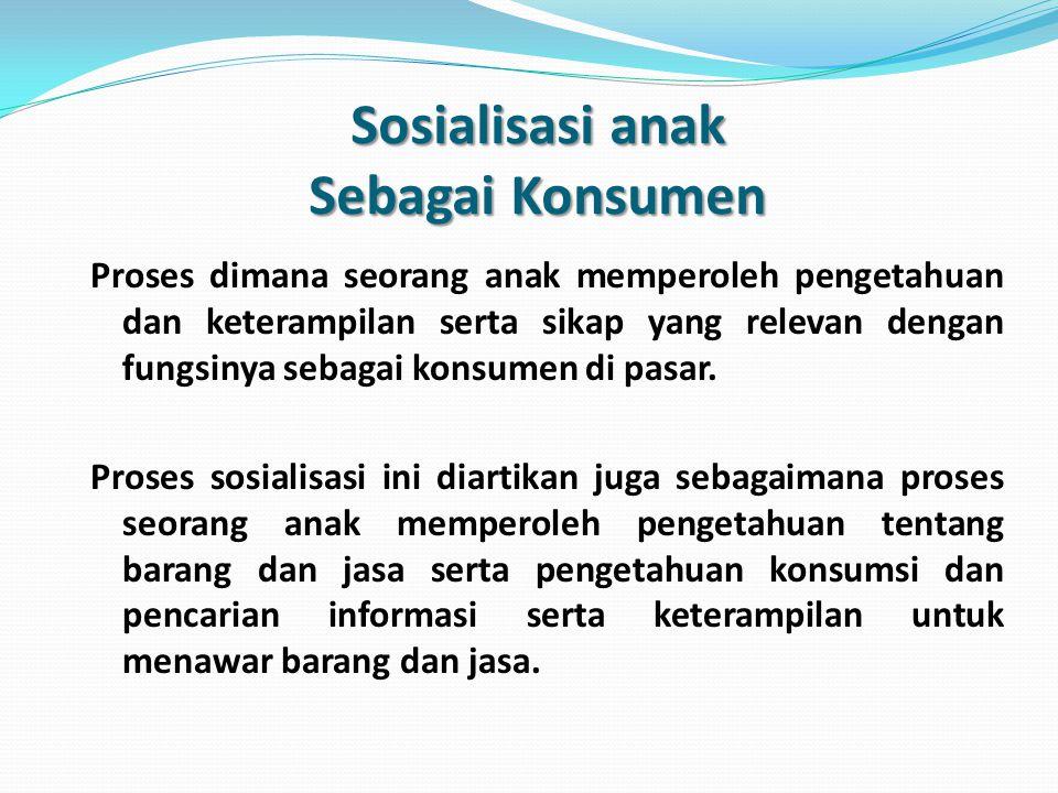 Sosialisasi diartikan.... Proses bagaimana seseorang memperoleh pengetahuan, keahlian dan hubungan sosial yang menyebabkan ia mampu berpartisipasi seb