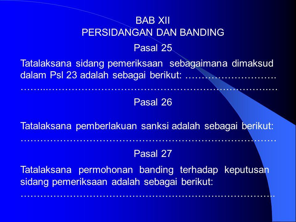 BAB XI TINDAKAN KOREKTIF Pasal 23 Dalam hal staf klinik diduga melakukan layanan klinik di bawah standar maka terhadap yang bersangkutan dapat diusulk