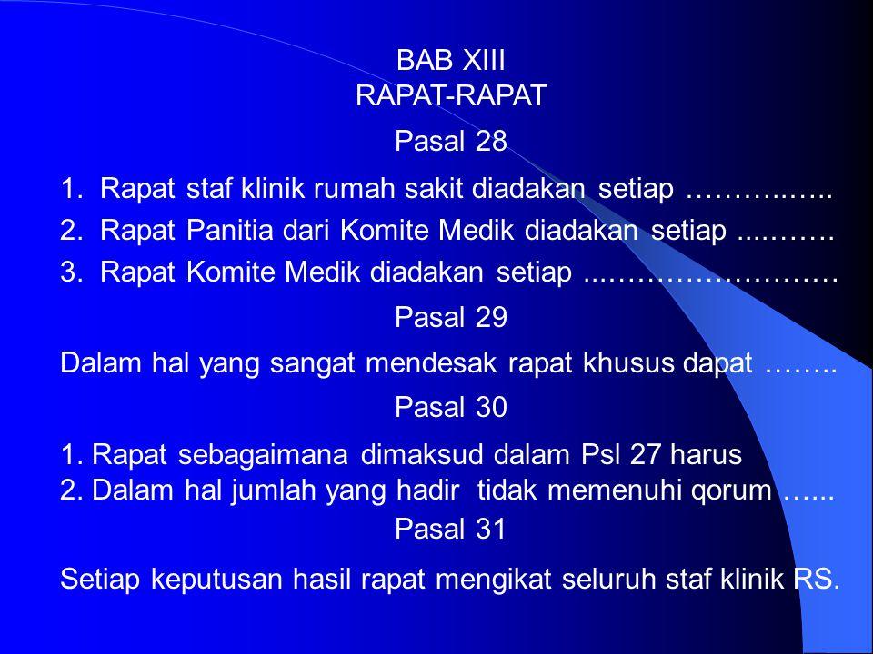 BAB XII PERSIDANGAN DAN BANDING Pasal 25 Tatalaksana sidang pemeriksaan sebagaimana dimaksud dalam Psl 23 adalah sebagai berikut: ………………………. ……...…………