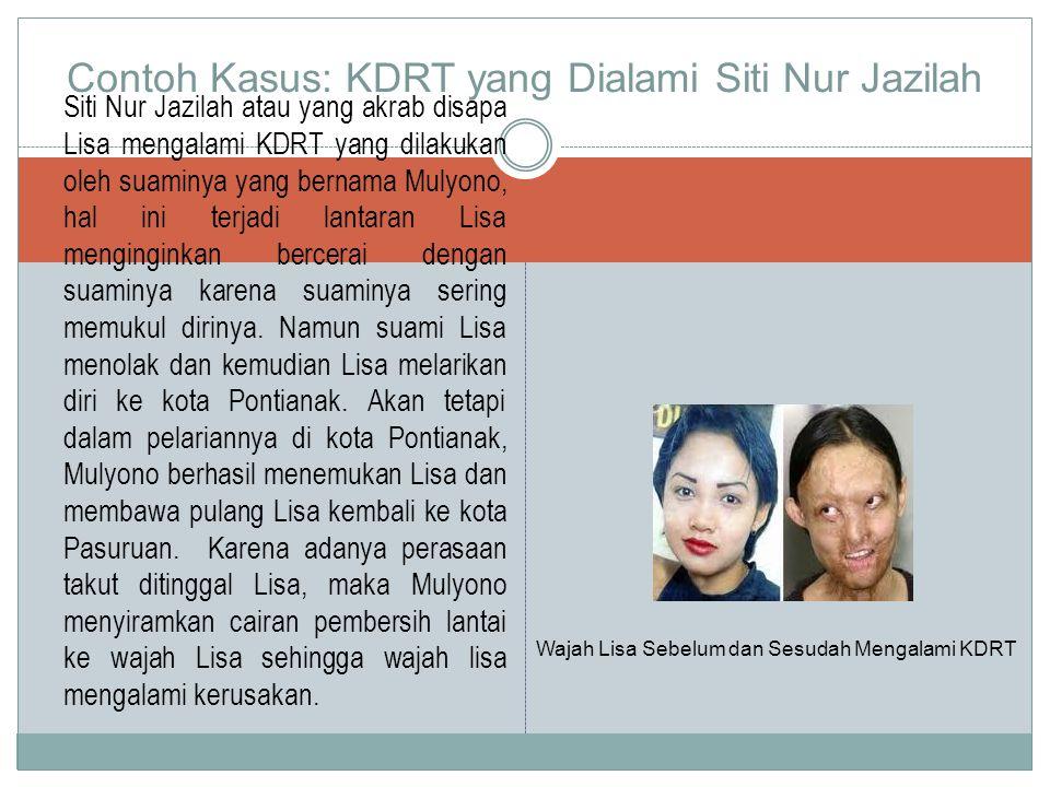 Siti Nur Jazilah atau yang akrab disapa Lisa mengalami KDRT yang dilakukan oleh suaminya yang bernama Mulyono, hal ini terjadi lantaran Lisa menginginkan bercerai dengan suaminya karena suaminya sering memukul dirinya.