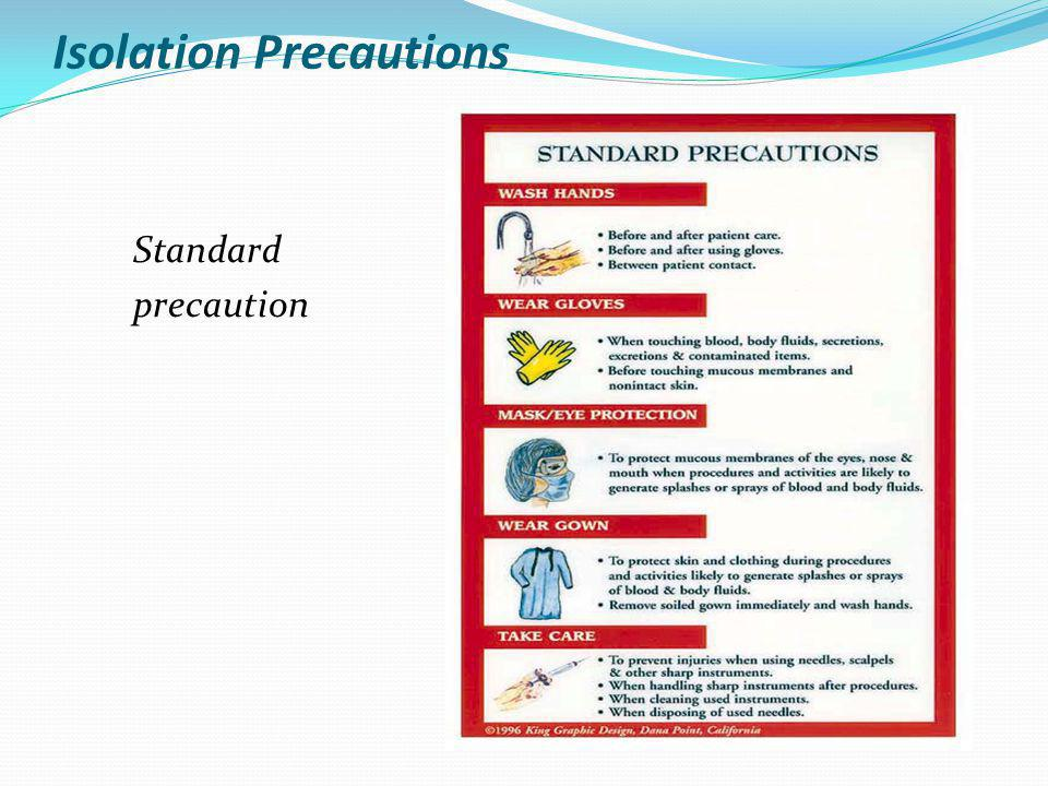 Isolation Precautions Standard precaution