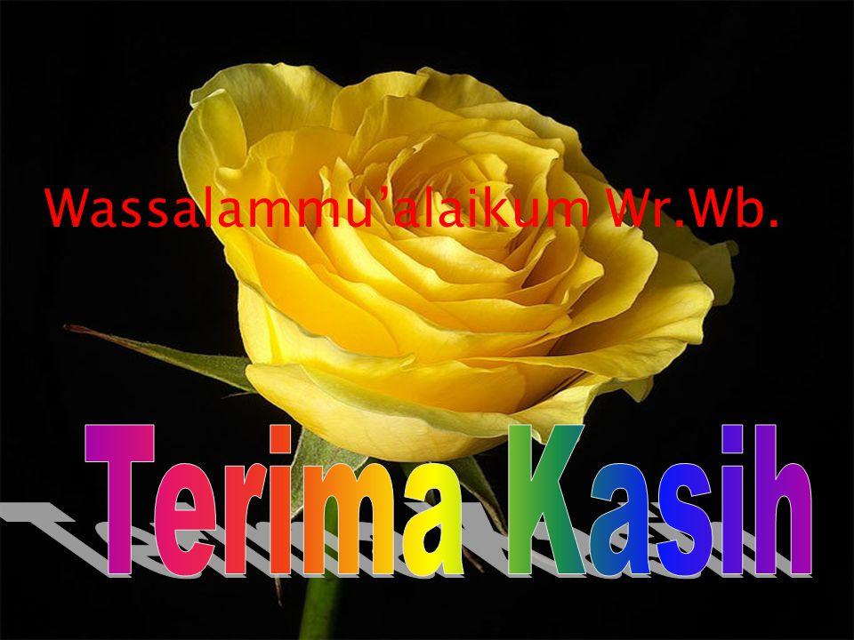 15 Wassalammu'alaikum Wr.Wb.