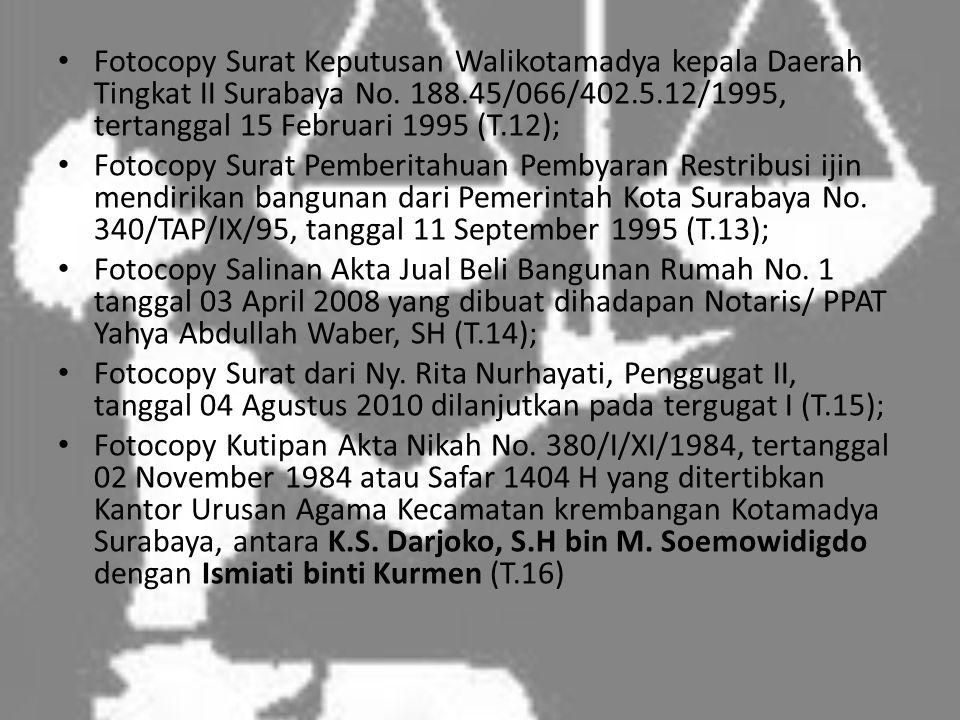 • Fotocopy Surat Keputusan Walikotamadya kepala Daerah Tingkat II Surabaya No.