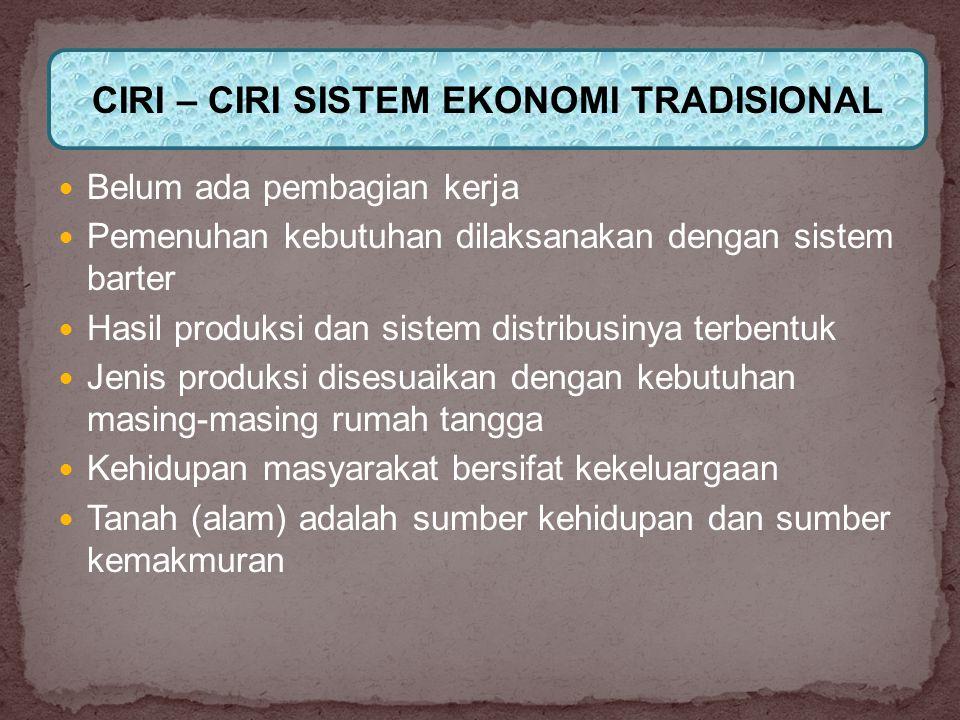 1.Sistem Ekonomi Pasar Bebas 2. Sistem Ekonomi Komando 3.