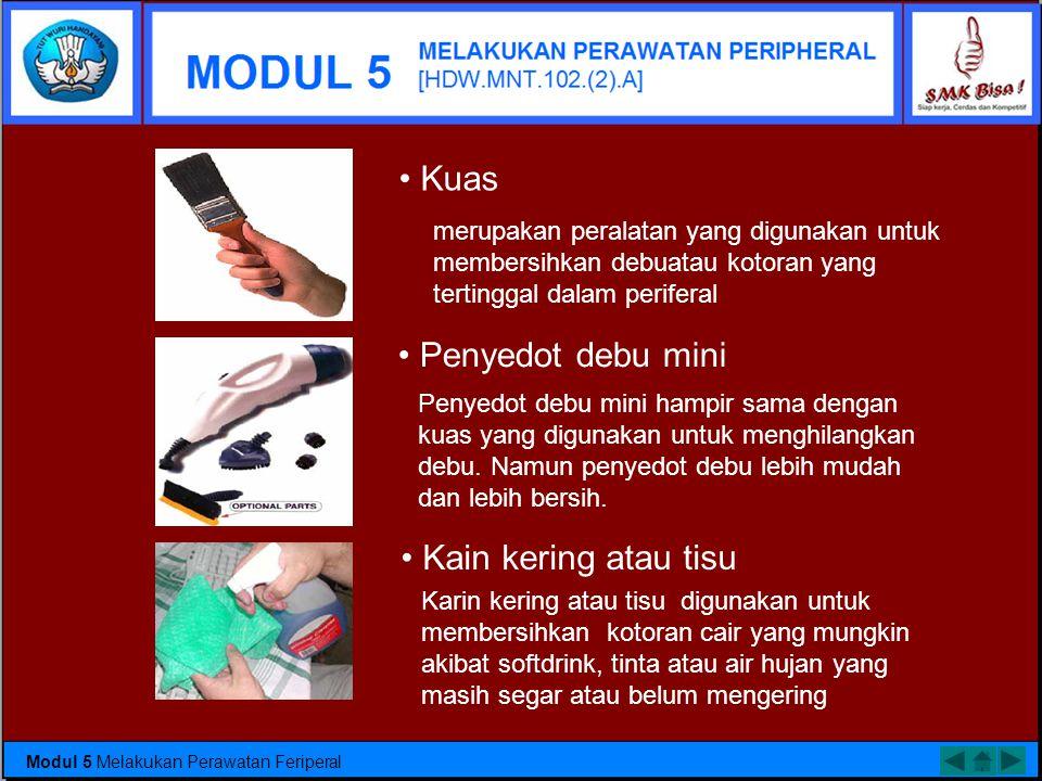 Menyiapkan Perawatan Peripheral  Periferal komputer merupakan peralatan pendukung dari sebuah PC.  Pada umumnya periferal dapat meliputi keyboard, m