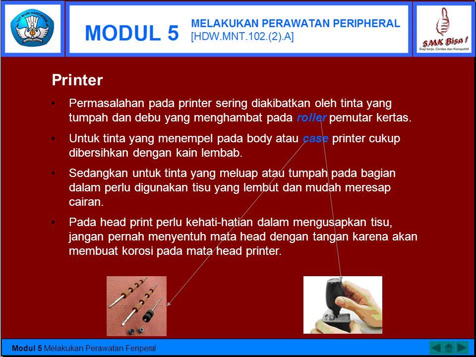 Prosedur membersihkan monitor : •G•Gunakan kuas kecil atau vacum cleaner dengan ujung sikat kecil untuk membersihkan debu. •U•Untuk membersihkan monit