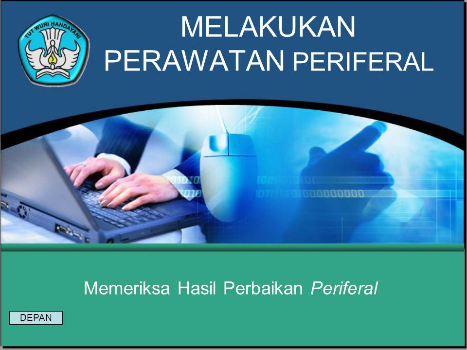 Test Formatif 2 1. Tuliskan hal-hal yang perlu diperhatikan dalam melakukan perawatan periferal PC yang termasuk dalam Kesehatan dan Keselamatan Kerja