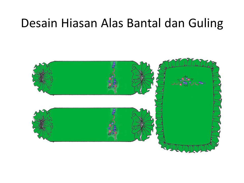 Desain Hiasan Alas Bantal dan Guling