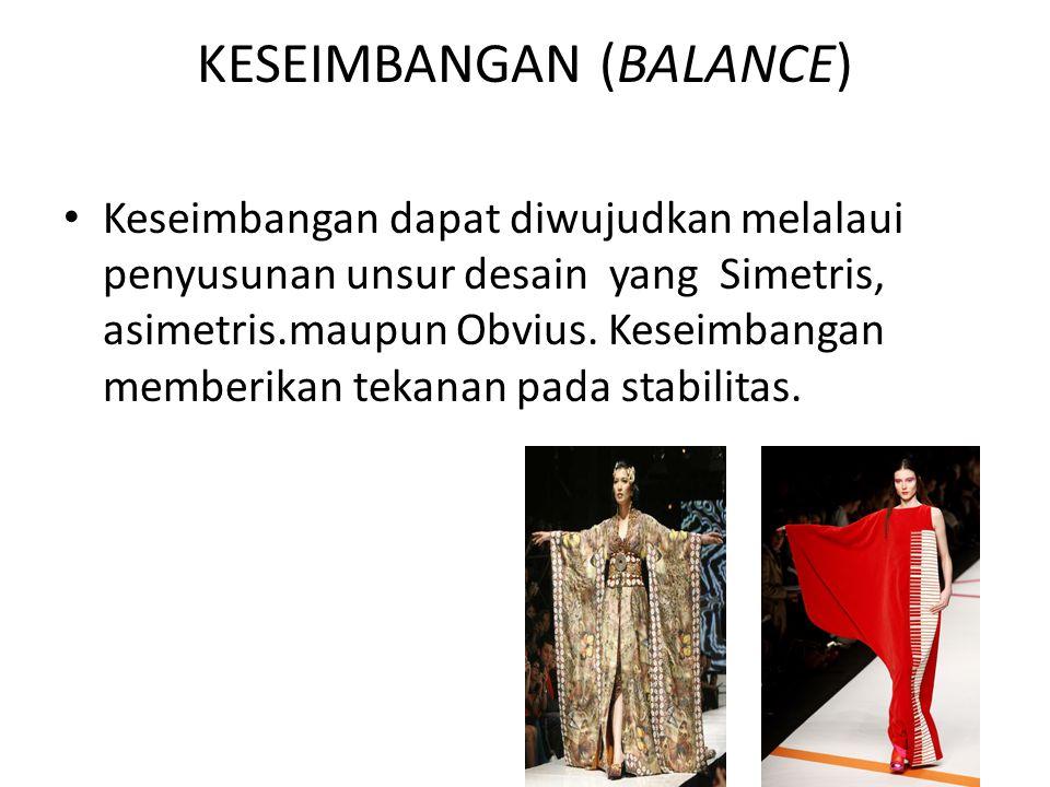 KESEIMBANGAN (BALANCE) • Keseimbangan dapat diwujudkan melalaui penyusunan unsur desain yang Simetris, asimetris.maupun Obvius. Keseimbangan memberika