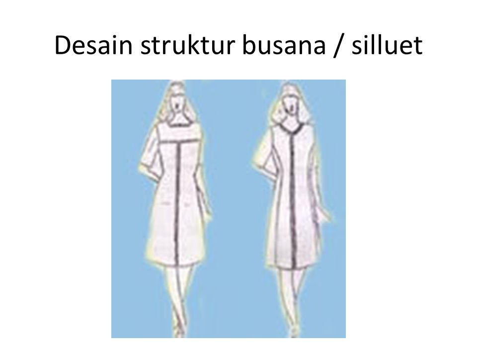 Desain struktur busana / silluet