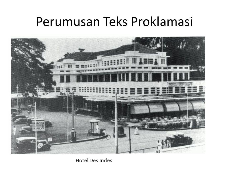 Perumusan Teks Proklamasi Hotel Des Indes