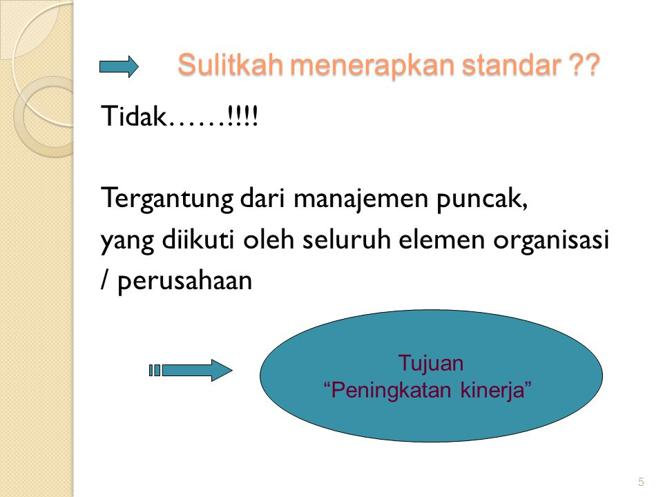 Pola pembinaan standar Dalam pembinaan dibagi dalam 3 kelompok : 1.